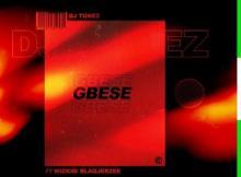 MP3: DJ Tunez - Gbese Ft. Wizkid X Blaq Jerzee