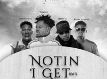 MP3: Fameye - Notin I Get (Remix) Ft. Article Wan, Kuami Eugene, Medikal