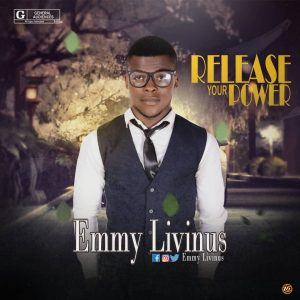 MP3: Emmy Livinus - Release Your Power