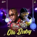 MP3: Lese Ft Teni - Oh Baby