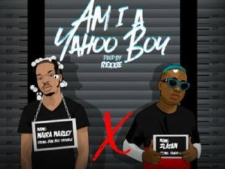 MP3: Naira Marley Ft Zlatan - Am I A Yahoo Boy (Prod. Rexxie)