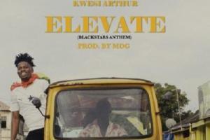 MP3: Kwesi Arthur - Elevate (Black Stars Anthem)