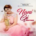 VIDEO: Malvi - Nani Gi (ONLY YOU)
