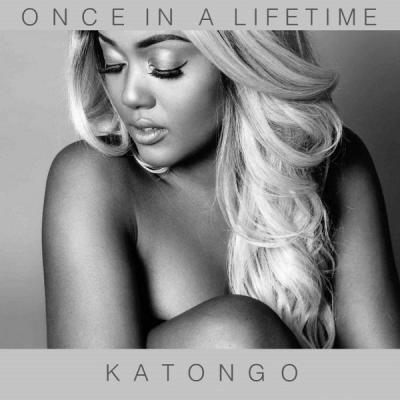 MP3: Katongo - Once In A Lifetime