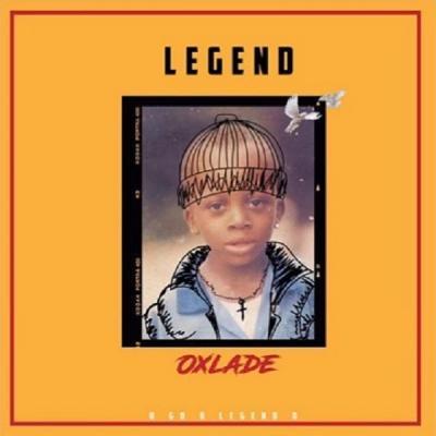 MP3: Oxlade - Legend