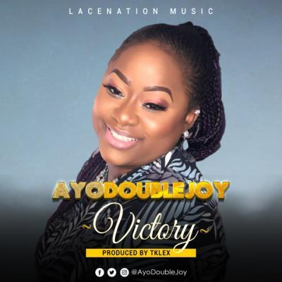 MP3: AyoDoubleJoy - Victory