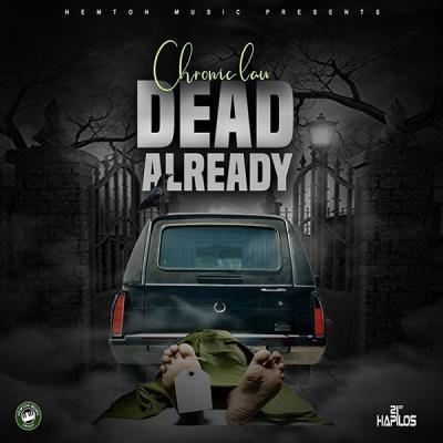 MP3: Chronic Law - Dead Already