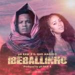MP3: PH Raw X – Ibeballinho Ft. Sho Madjozi