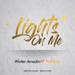 MP3: Winter Amadin feat. Kelly Lyon – Lights On Me