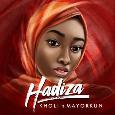 MP3: Kholi – Hadiza Ft. Mayorkun