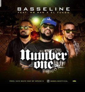 MP3: Basseline - Number One ft. Mr Raw x El Fuego