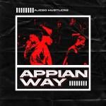 MP3: Ajebo Hustlers - Appian Way