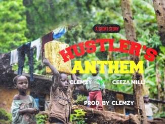 MP3: Clemzy Ft. Ceeza Milli - Hustlers Anthem