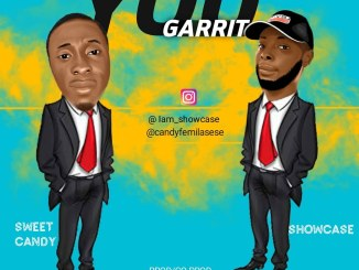 MP3: Sweet Candy - You Garrit ft. Showcase