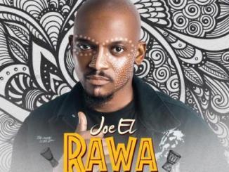 MP3: Joe El - Rawa (Dance)