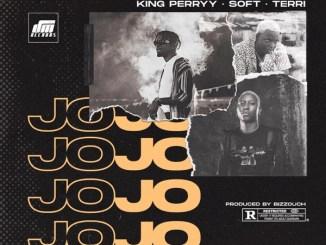 MP3: King Perryy - Jojo Ft. Soft x Terri