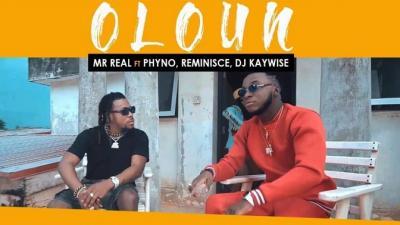 VIDEO: Mr Real - Oloun Ft. Phyno x Reminisce x DJ Kaywise