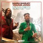 MP3: Naira Marley - Mafo Ft. Young Jonn