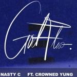 MP3: Nasty C - God Flow Ft. CrownedYung