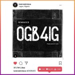MP3: Reminisce - Ogb4ig (Prod. Sarz)