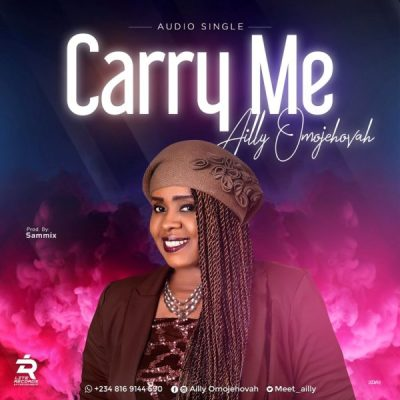 MP3: Ailly Omojehovah - Carry Me