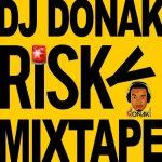 MIXTAPE: DJ Donak - Risky Mixtape
