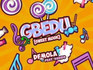 MP3: Demola Ft. Davido - Gbedu
