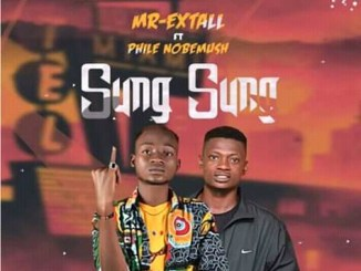 Mr-Extall ft Phile Nobemush - Sung Sung (prod.by Teddybanty)