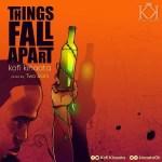 MP3: Kofi Kinaata - Things Fall Apart