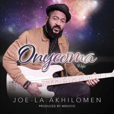 MP3: Joe-la - Onyeoma (Refix)