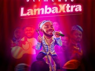MP3: Slimcase - Lamba Xtra