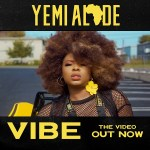 MP3: Yemi Alade - Vibe (Prod by Egar Boi)