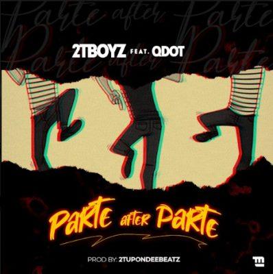 MP3: 2TBoyz ft. QDot - Parte After Parte