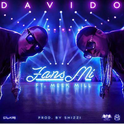 MP3: Davido - Fans Mi ft. Meek Mill