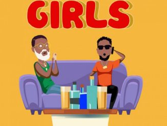 Lyrics: Falz - Girls ft. Patoranking