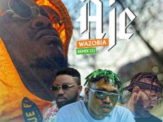 MP3: Jaywon - Aje Wazobia Remix (Part 2) Ft. Phyno x Zlatan x Magnito