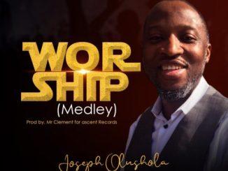 MP3: Joseph Olusola - Worship (Medley)