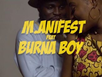 VIDEO: M.anifest - Tomorrow ft. Burna Boy