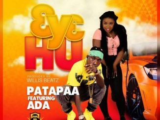 MP3: Patapaa Ft. Ada - 3y3 Hu