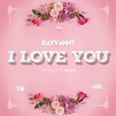 MP3: Rayvanny - I Love You