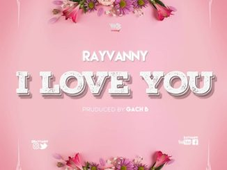 MP3: Rayvanny - I Love You