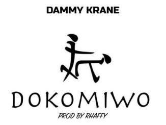 MP3: Dammy Krane - Dokomiwo