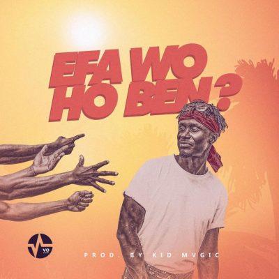 MP3: E.L - Efa Wo Ho Ben?