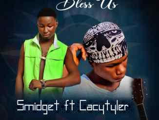 MP3: Smidget Ft. Cacytyler - Bless Us