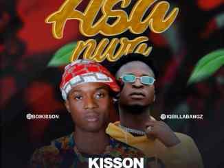 MP3: Kisson - Asa Nwa ft. IQ Billa Bangz