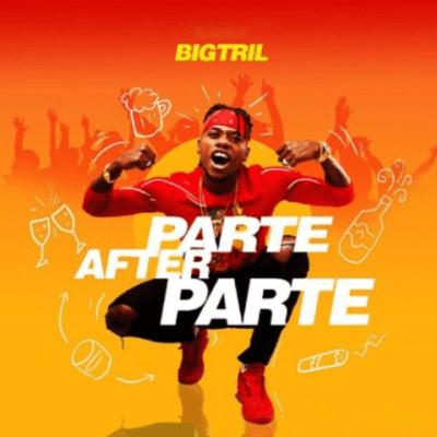 Instrumental + Hook: Bigtril - Parte After Parte