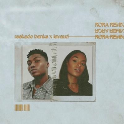 MP3: Reekado Banks - Rora (Remix) Ft. Lavaud