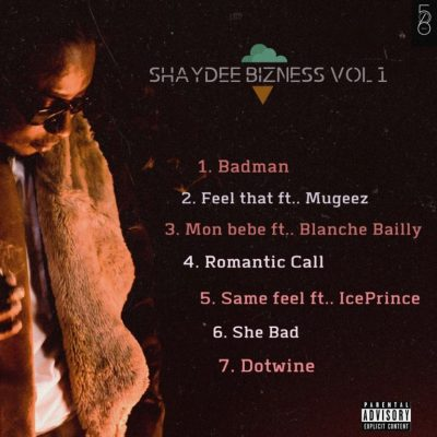 Shaydee To Roll out New Project, 'Shaydee Bizness Vol. 1' EP 2.