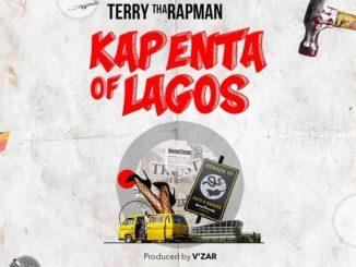 MP3: Terry Tha Rapman - Kapenta Of Lagos