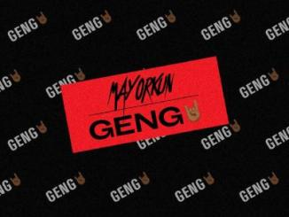 MP3: Mayorkun - Geng